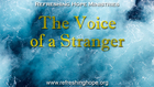 The Voice of a Stranger