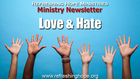 RHM Newsletter 37: Love and Hate
