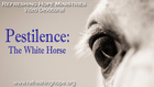 Pestilence: The White Horse