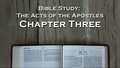 Bible Study: Acts, Chapter Three - Refreshing Hope: Wireless Chu